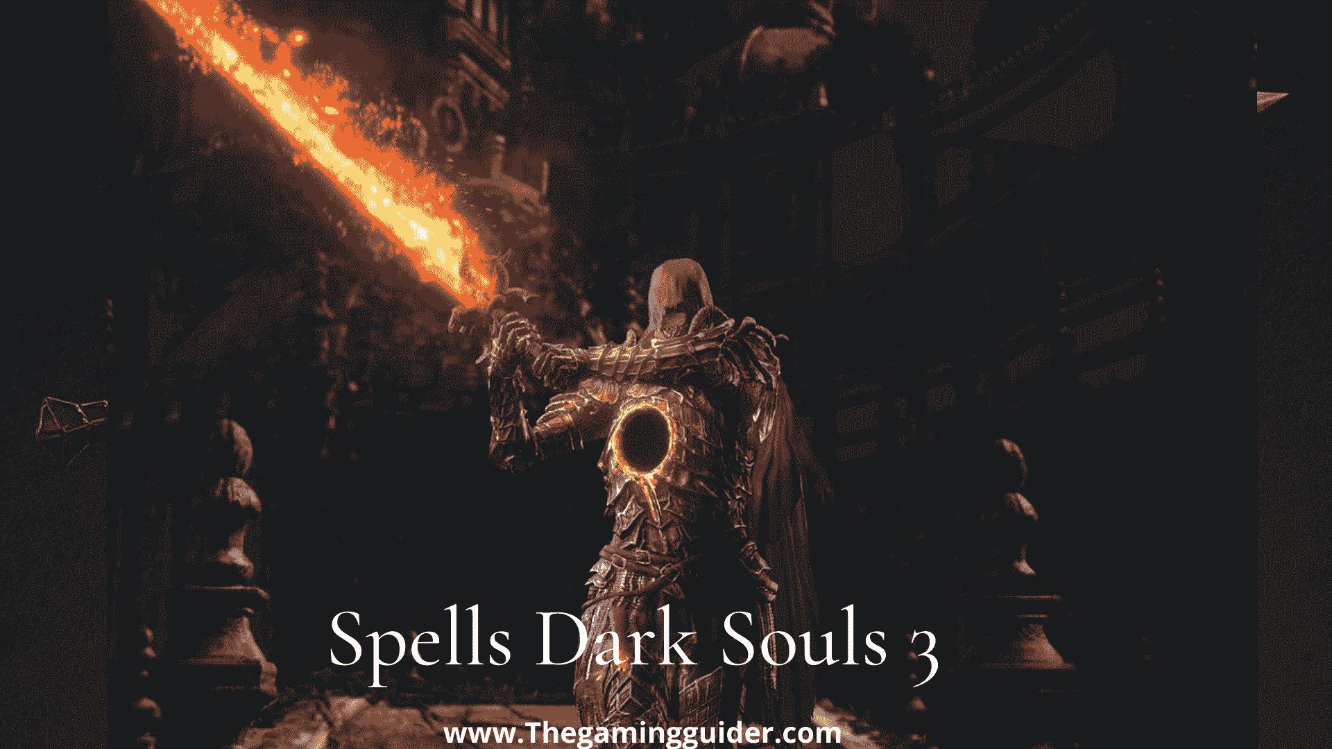 Spells Dark Souls 3 - thegamingguider-min
