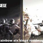 Rainbow six siege roadmap - the gaming guider-min (1)