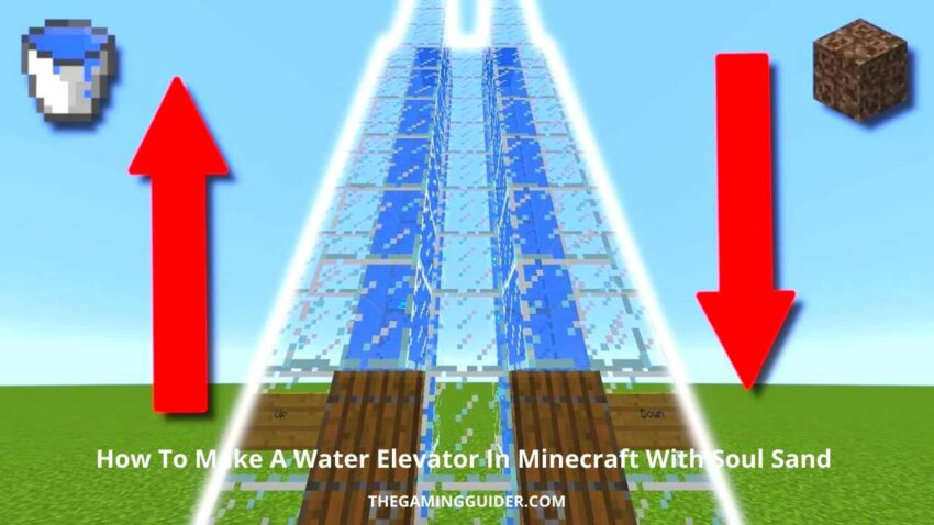 How To Make A Water Elevator In Minecraft With Soul Sand- TGG