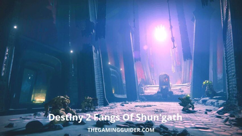 Destiny 2 Fangs Of Shun'gath- the gaming guider