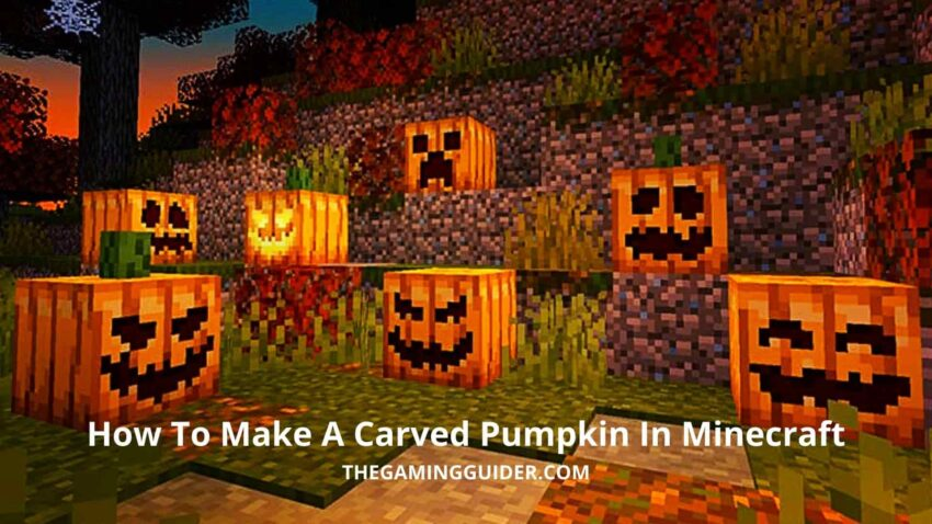 How To Make A Carved Pumpkin In Minecraft-the gaming guider
