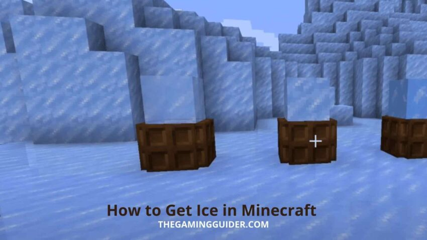 How to Get Ice in Minecraft -the gaming guider